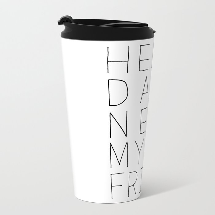 hello darkness Metal Travel Mug