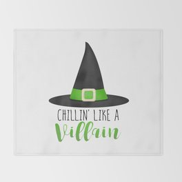 Chillin' Like A Villain Throw Blanket