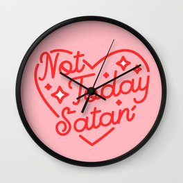 not today satan II Wall Clock
