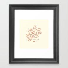 I love you beaucoup Framed Art Print