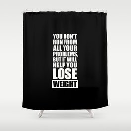 Lab No. 4 - It will help you lose weight Gym Workout Quotes Poster Shower Curtain