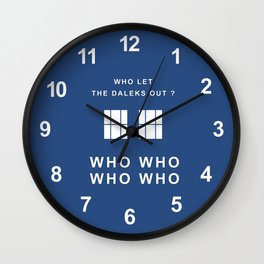Who let the daleks out ? Wall Clock