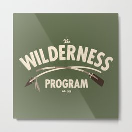 The Wilderness Program Metal Print
