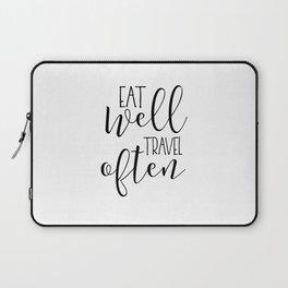 PRINTABLE Art, Eat Well Travel Often,Kitchen Sign,Kitchen Quote,Kitchen Wall Art,Travel Gifts,Home D Laptop Sleeve