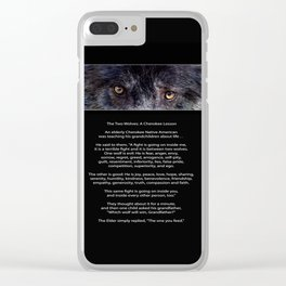 TWO WOLVES CHEROKEE  Native American Tale Clear iPhone Case