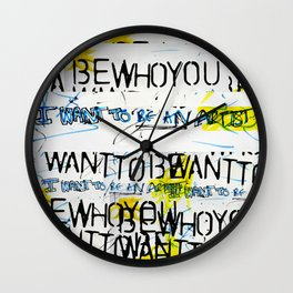 To All Artists Out There Wall Clock
