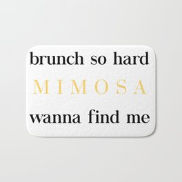 Brunch for Mimosas Bath Mat