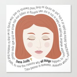 Dana Scully - XF Quotes Canvas Print