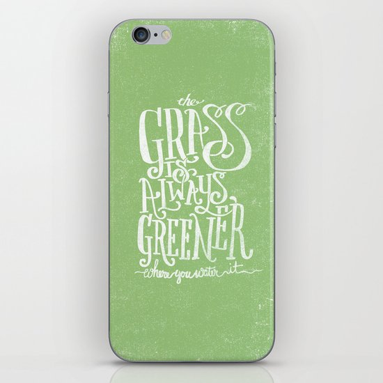 THE GRASS IS ALWAYS GREENER iPhone & iPod Skin