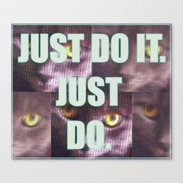 Just Do It Canvas Print