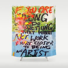 IF YOU ARE WILLING Shower Curtain