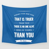 dr seuss Wall Tapestries featuring Dr Seuss quote - Today you are you - petrol blue  by Dickens ink.