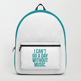 A Day Without Music Quote Backpack