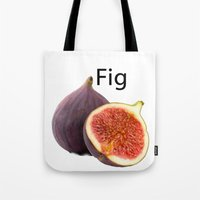 fig Tote Bags featuring Fig by AuntyReni's Creations
