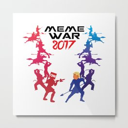 Meme War 2017 Metal Print