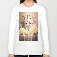 cake Long Sleeve T-shirts featuring Cake by Alyssa Love