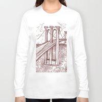 bridge Long Sleeve T-shirts featuring Bridge by Howard Coale