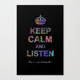 Listen To Sellah (BLCK) Canvas Print