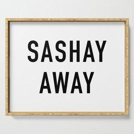 Sashay Away Serving Tray