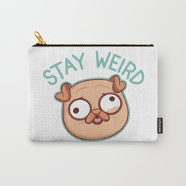 Stay Weird Dog Pug Humor Funny Carry-All Pouch