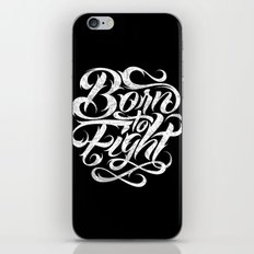 Born To Fight iPhone & iPod Skin
