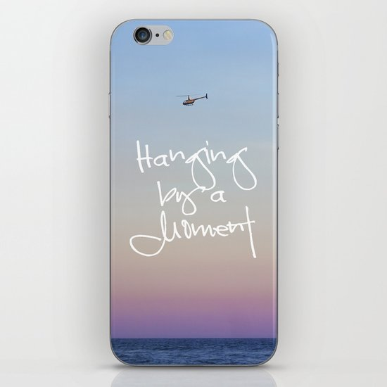 Hanging by a Moment iPhone & iPod Skin