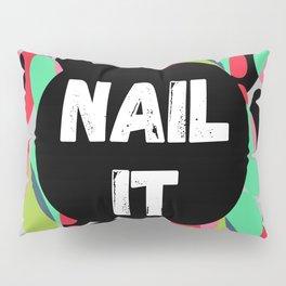 Nail It Pillow Sham