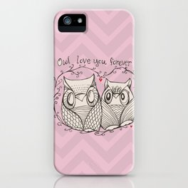 OWL LOVE YOU FOREVER - PiNK  iPhone Case
