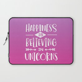 Happiness Is Believing In Unicorns Funny Quote Laptop Sleeve