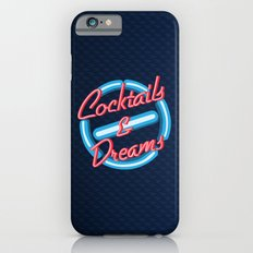Cocktails and dreams neon sign apple iPhone 4 4s 5 5s 5c, ipod, ipad, pillow case and tshirt iPhone 6s Slim Case