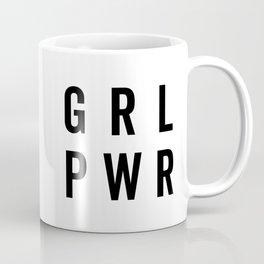 GRL PWR / Girl Power Quote Coffee Mug