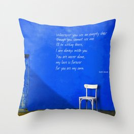 Wherever You See An Empty Chair 1 Throw Pillow