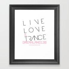 Live Love and Trance / Dreamland138 Mix Podcast Framed Art Print
