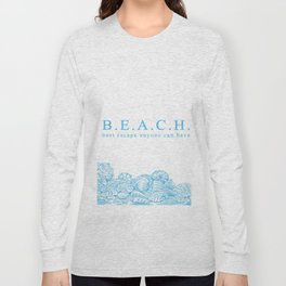 BEACH- Best escape anyone can have - Mix & Match with Simplicity of Life Long Sleeve T-shirt