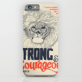 Strong & Courageous Lion - Joshua 1:9 iPhone Case