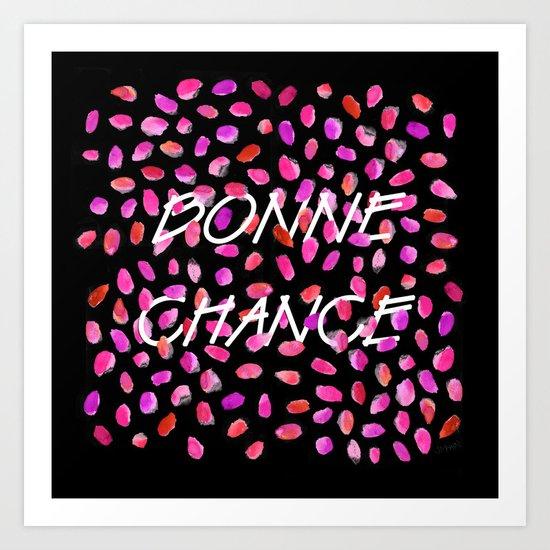 Bonne Chance Art Print