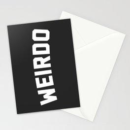 Weirdo Funny Quote Stationery Cards