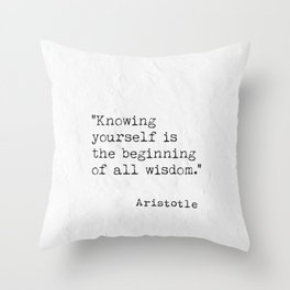 Knowing yourself is.. quote Aristotle Throw Pillow