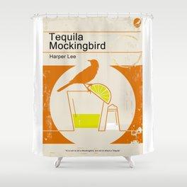 Tequila Mockingbird Shower Curtain