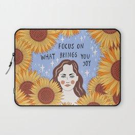 Focus on what brings you joy Laptop Sleeve