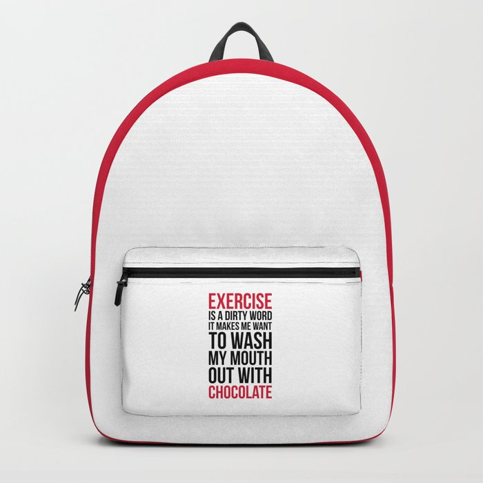 Exercise & Chocolate Funny Quote Backpack