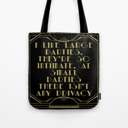 I like large parties - The Great Gatsby Tote Bag