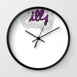its time to get ILL [purp] Wall Clock