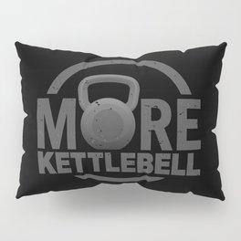 More Kettlebell Pillow Sham