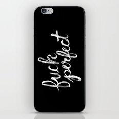 Fuck Perfect iPhone & iPod Skin