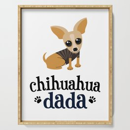 Chihuahua Dada Dad Pet Owner Dog Lover Serving Tray