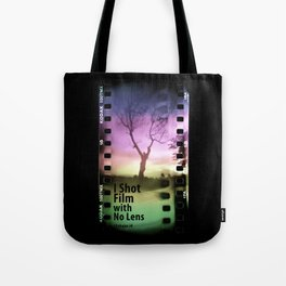 I Shot Film with No Lens Tote Bag