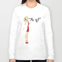 clueless Long Sleeve T-shirts featuring Clueless by Shop Sarah Alyson