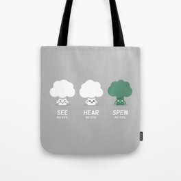 Spew No Evil Tote Bag