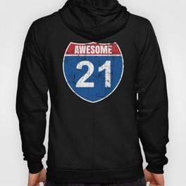 Cool Awesome 1999 Sign for 21st Birthday Hoody